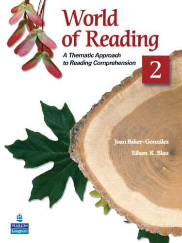 World of Reading 2: A Thematic Approach to Reading Comprehension