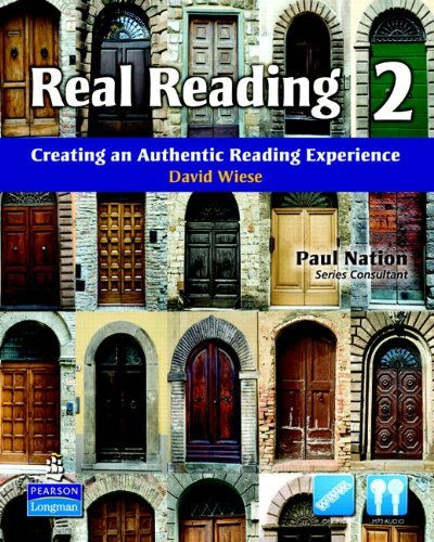 Real Reading 2: Creating an Authentic Reading Experience