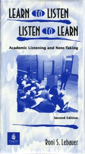 Learn to Listen, Listen to Learn: Academic Listening and Note-Taking