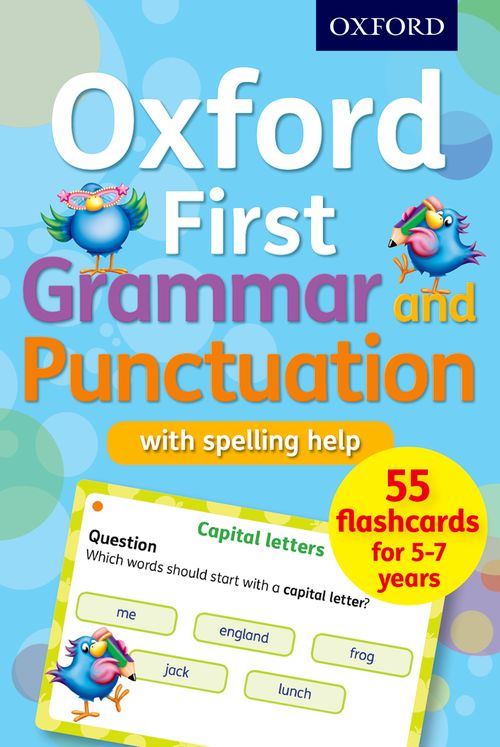 Oxford First Grammar, Punctuation and Spelling