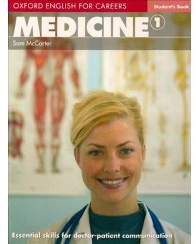 Medicine 1 (Oxford English for Careers)