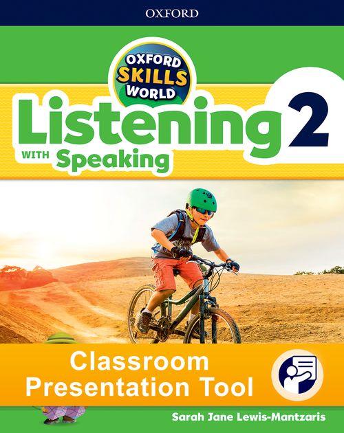 Oxford Skills World: Listening with Speaking