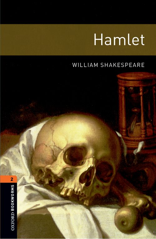 Hamlet: Enhanced (Stage 2 (700 Headwords)) <br /><i>Oxford Bookworms Library : Third Edition - Playscripts</i>