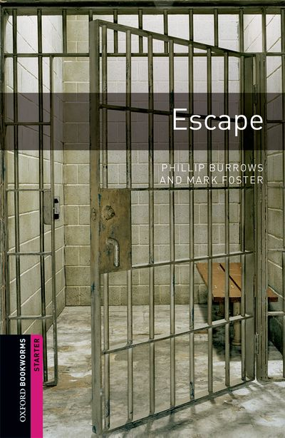 Escape (Starters) <br /><i>Oxford Bookworms Library : Third Edition, Starters</i>