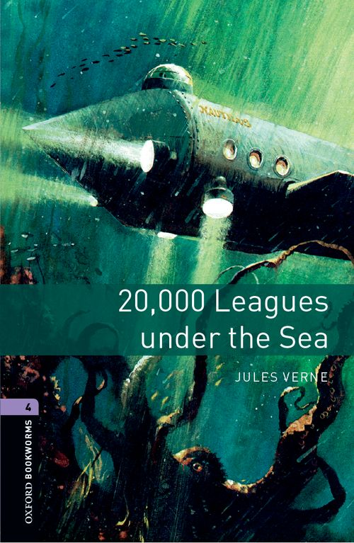 20,000 Leagues Under the Sea (Stage 4) <br /><i>Oxford Bookworms Library: Stage 4 (3rd Edition)</i>