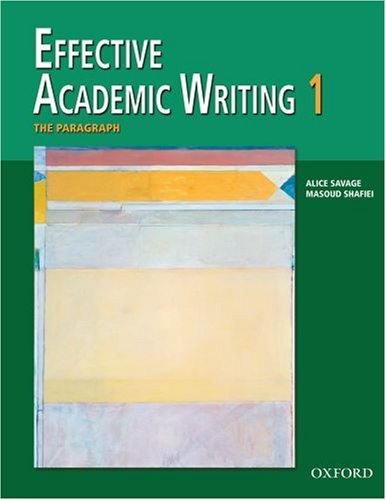 Effective Academic Writing 1: The Paragraph