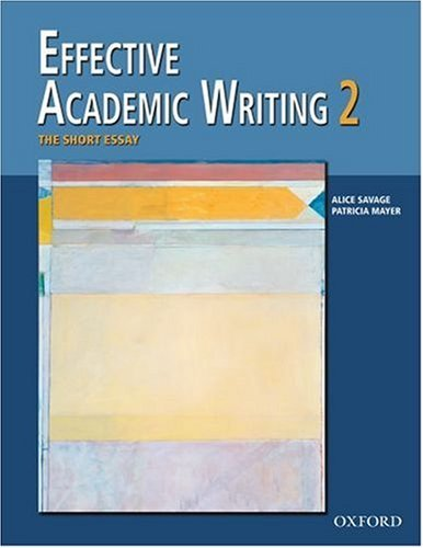 Effective Academic Writing 2:The Short Essay