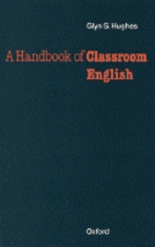 Handbook of Classroom English, A