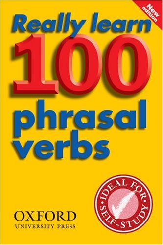 Really Learn 100 Phrasal Verbs (New Edition)