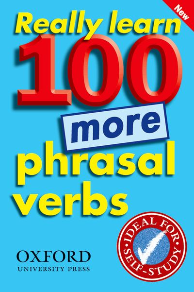 Really Learn 100 Phrasal Verbs Series