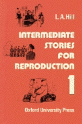 L.A. Hill Short Stories for Reproduction 1 Intermediate