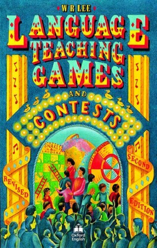 Language Teaching Games and Contests : Second Edition