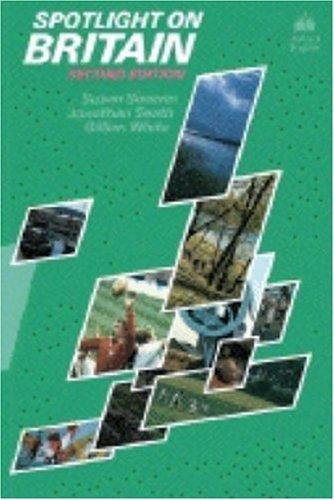 Spotlight on Britain : Second Edition
