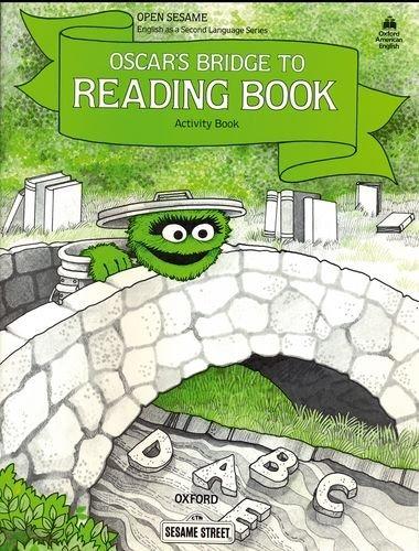 Open Sesame Oscar's Bridge to Reading