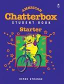 American Chatterbox Starter