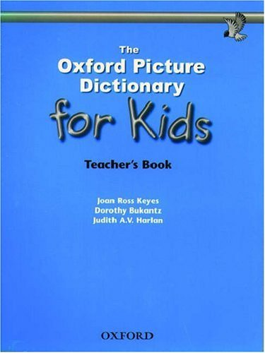 The Oxford Picture Dictionary for Kids