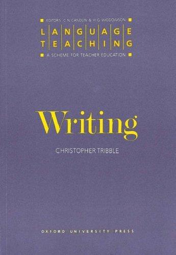 Writing (Language Teaching: A Scheme for Teacher Education)