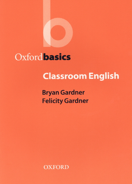 Oxford Basics: Classroom English