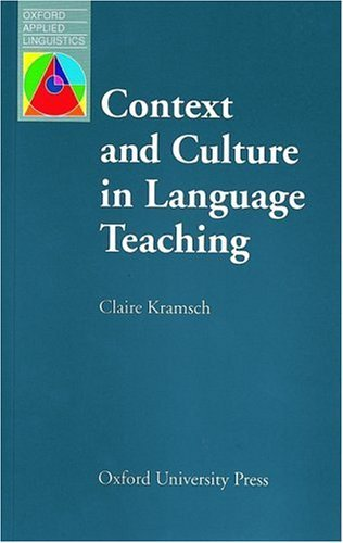 Context and Culture in Language Teaching (Oxford Applied Linguistics)