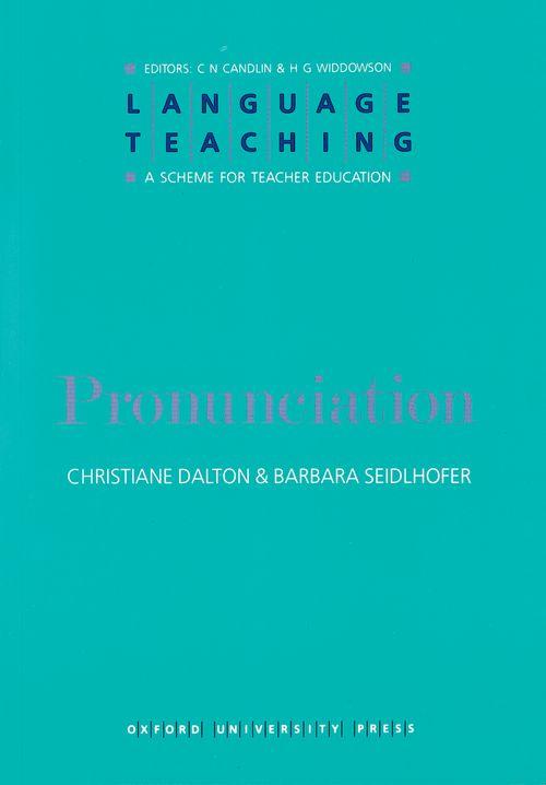 Language Teaching:A Scheme for Teacher Education/Pronunciation