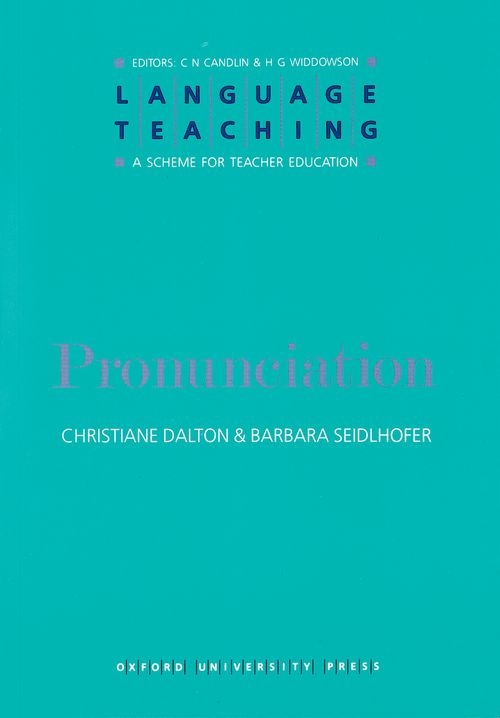 Language Teaching:A Scheme for Teacher Education/Pronunciation