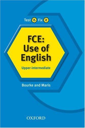 Test it Fix it: New Edition Upper-Inter. FCE: Use of English