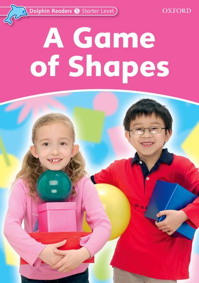 A Game Of Shapes (Starter) <br /><i>Dolphin Readers: Starters</i>