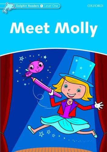 Meet Molly (Level 1) <br /><i>Dolphin Readers: Level 1</i>