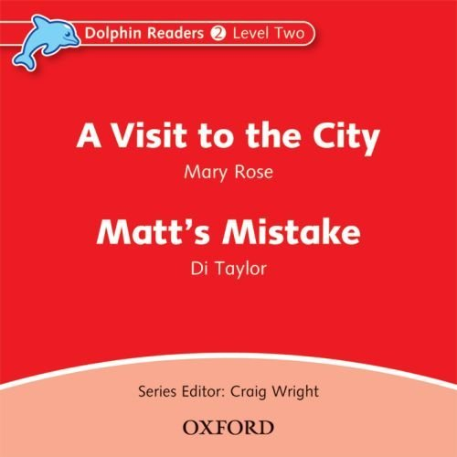 A Visit to the City / Matt's Mistake CD (1) (Level 2) <br /><i>Dolphin Readers: Level 2</i>