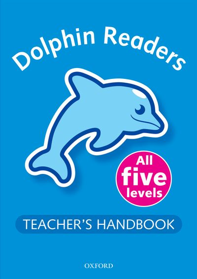 Dolphin Readers: Pack (Teacher's Handbook)