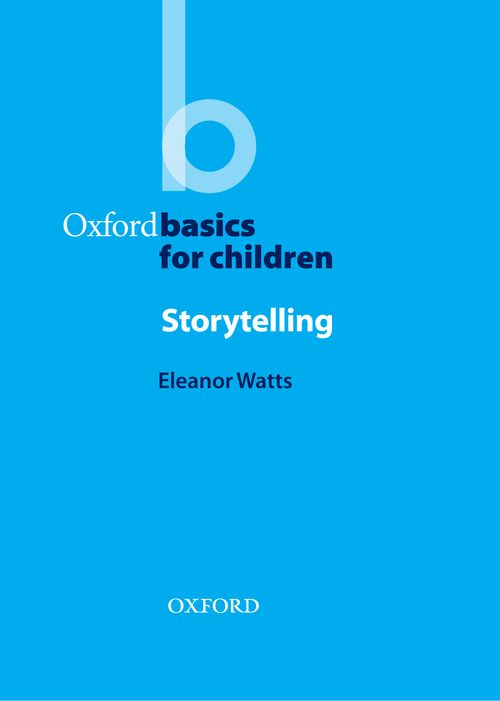 Oxford Basics for Children: Story Telling