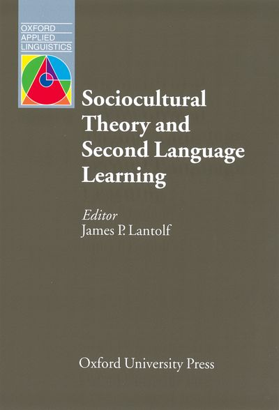 Sociocultural Theory and Second Language Learning