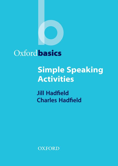 Oxford Basics:Simple Speaking Activities