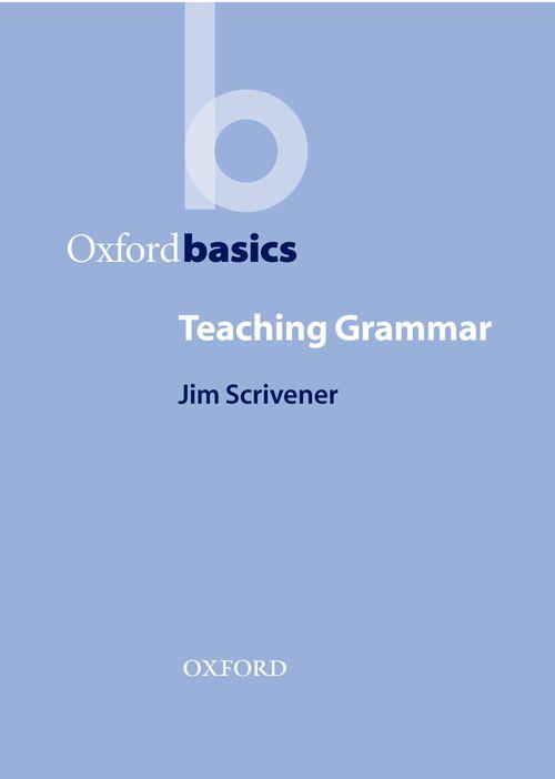 Oxford Basics:Teaching Grammar