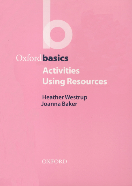 Oxford Basics:Activities Using Resources