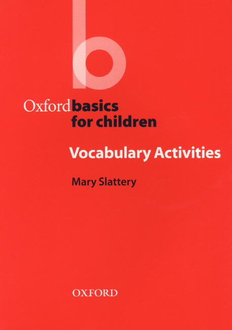 Oxford Basics for Children:Vocabulary Activities