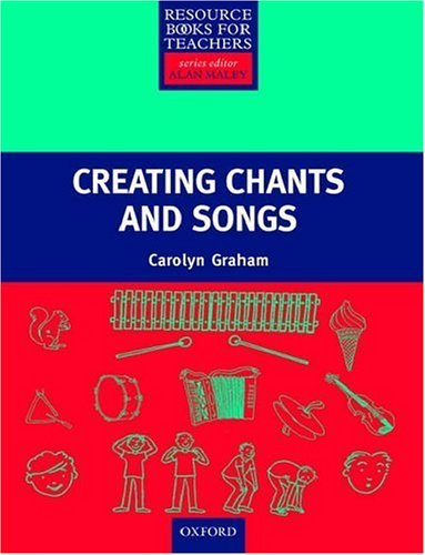 Primary Resource Book for Teachers Creating Chants and Songs (with CD)