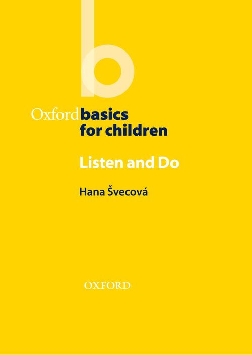 Oxford Basics for Children:Listen and Do