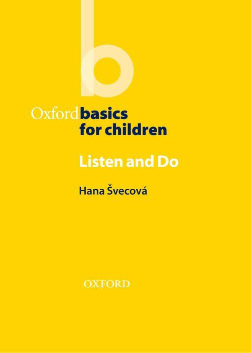 Oxford Basics for Children:Listen and Do