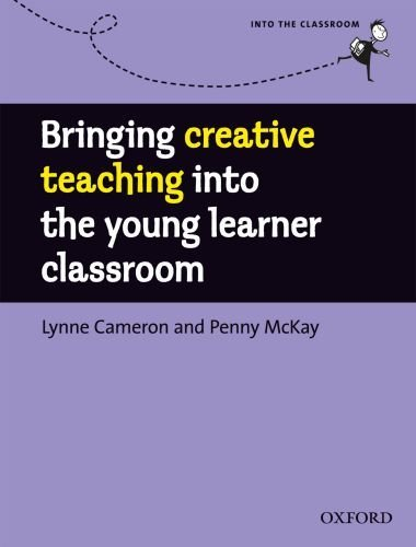 Bringing Creative Teaching into the Young Learners' Classroom