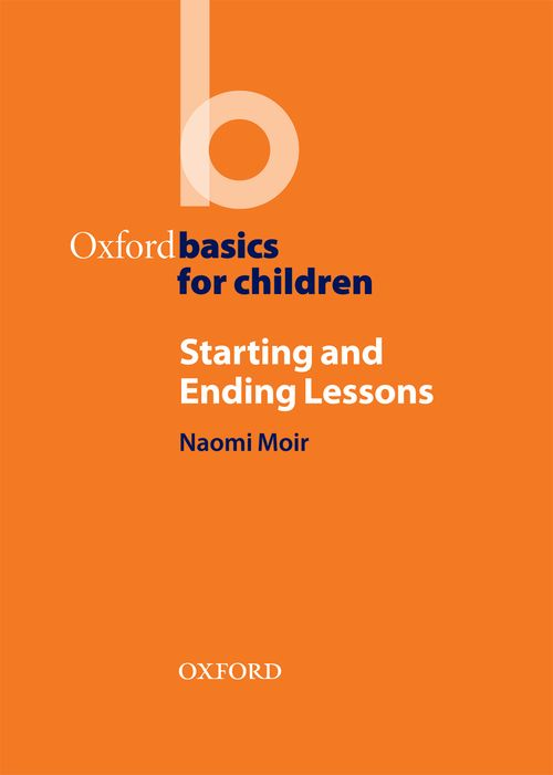 Oxford Basics for Children; Starting and Ending Lessons