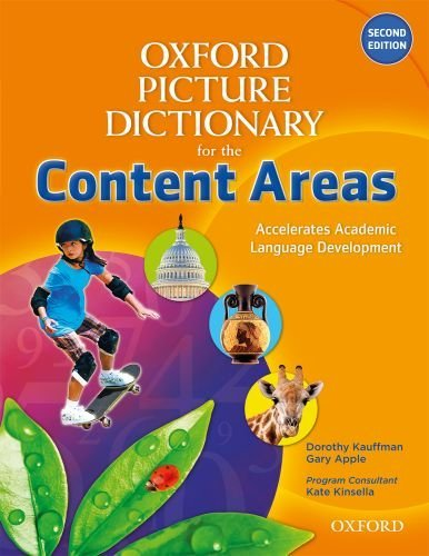 The Oxford Picture Dictionary for the Content Areas: Second Edition