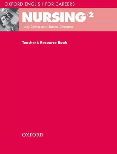 Oxford English for Careers:Nursing 2