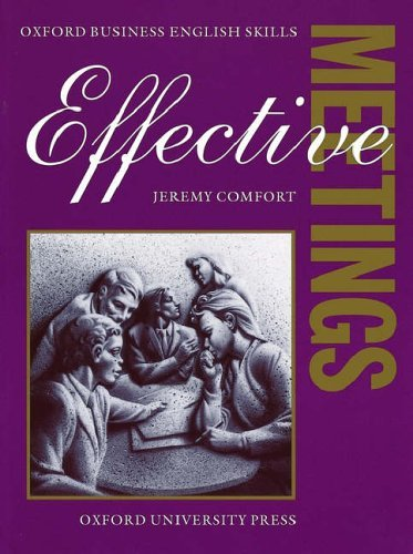 Oxford Business English Skills:Effective Meetings