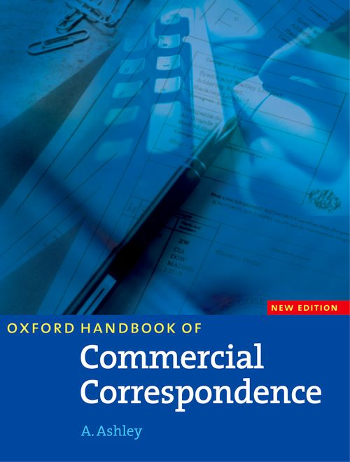 Oxford Handbook of Commercial Correspondence : New Edition