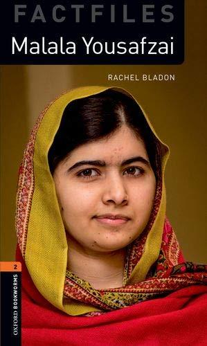 Malala Yousafzai (Stage 2) <br /><i>Oxford Bookworms Library: Factfiles Stage 2 (3rd Edition)</i>
