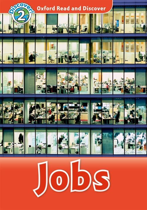 Jobs (Book) (レベル2) <br /><i>Oxford Read and Discover - Level 2 (450 Headwords)</i>