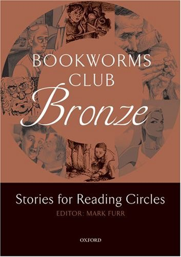 Oxford Bookworms Club:Stories for Reading Circles Bronze Level