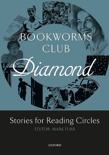 Oxford Bookworms Club : Stories for Reading Circles