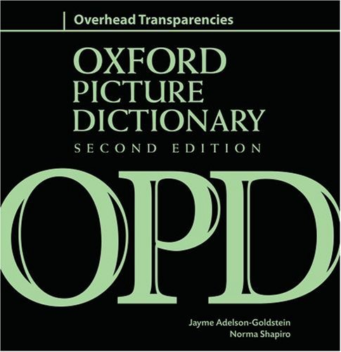 The Oxford Picture Dictionary: Second Edition